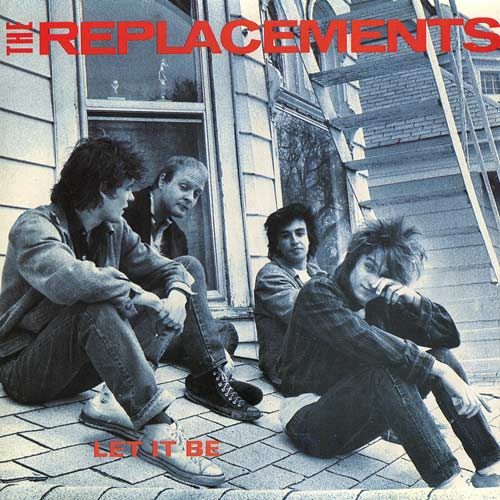 The Replacements - Let It Be (Twin/Tone) 1984