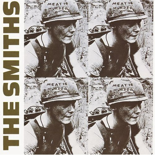 The Smiths - Meat Is Murder (Sire) 1985