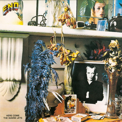 (Brian) Eno - Here Come the Warm Jets (EG) 1974